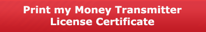 Money Transmitter License Certificate Print Button